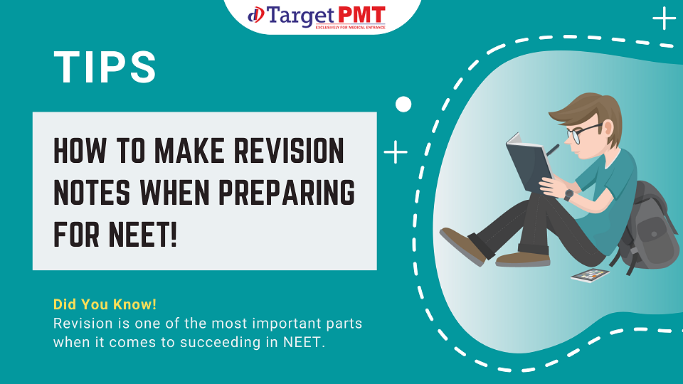 Tips on how to make revision notes when preparing for NEET!